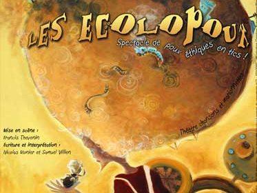 Spectacle « Les Ecolopoux ».